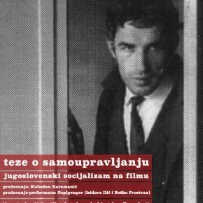 Teze o jugoslovenskom samoupravljanju [ I ciklus]