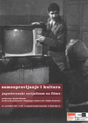 Jugoslovensko samoupravljanje i kulura [ III ciklus]